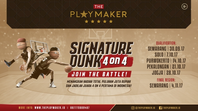 Signature Dunk 4 on 4 Basketball Competition is the first competition for street-basketballer in Indonesia